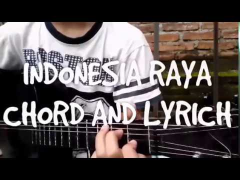 INDONESIA RAYA (CHORD AND LYRICS)