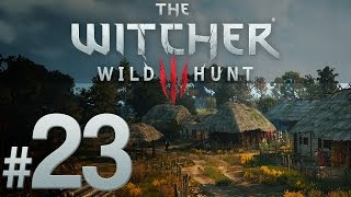 Witcher 3: Wild Hunt - Into the Wilds - PART #23