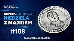 Kryptowalutowa Niedziela z Majkiem #108 - Bitcoin Halving za chwilę!