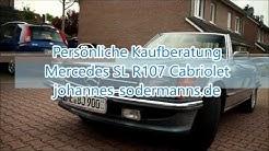 Mercedes Benz SL 107 R107 Cabrio Kaufberatung Suchen Kaufen Probefahrt