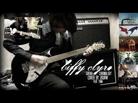 Biffy Clyro Chronology / Guitar Cover by Zkurw / feat. Tuna / 36 songs