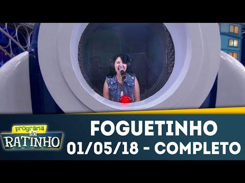 Foguetinho - Completo | Programa Do Ratinho (01/05/18)