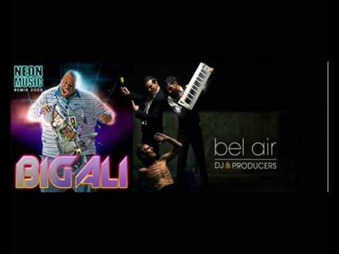 BIG ALI Neon music BEL AIR RMX VF VERSION FRANCAISE FRENCH MASTER club edit
