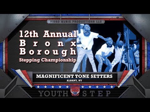 MAGNIFICENT TONE SETTERS - 12th Annual Youth Step USA Bronx Borough Championship