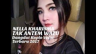 Nella Kharisma - Tak Antem Watu (Dangdut Koplo 2017)