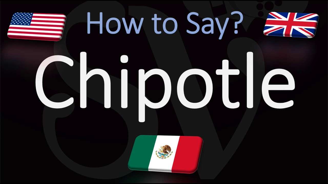 How to Pronounce Chipotle? (CORRECTLY) Mexican Grill Pronunciation