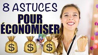 8 astuces pour ECONOMISER de l'ARGENT | moins dépenser & gagner plus