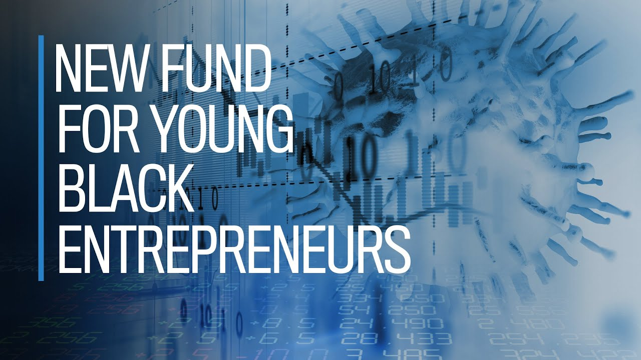 New fund for young Black entrepreneurs