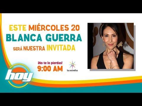 BLANCA GUERRA EN HOY 20/12/2017