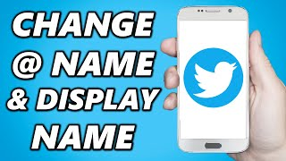 How To Change Twitter Display Name & @ Handle (2021)