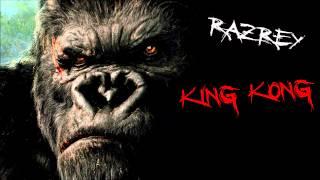 RazRey - King Kong (original mix)