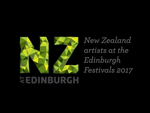 NZ at Edinburgh 2017 - New Zealand artists at Edinburgh festivals
