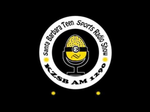 Teen Sports Radio Show, Santa Barbara 8/5/14