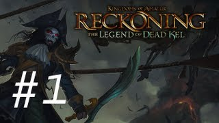 Kingdom of Amalur - The Legend of Dead Kel DLC Walkthrough with Commentary Part 1 - Gameplay