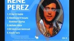 Le chanteur Algérien René Perez ( Ah Ya Bellaredj )  2