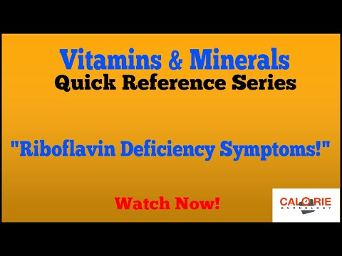 Riboflavin Deficiency Symptoms