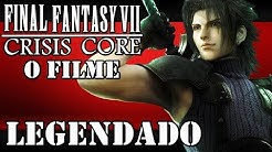 FINAL FANTASY VII: CRISIS CORE: O FILME - COMPLETO - LEGENDAS BRASIL[HD]