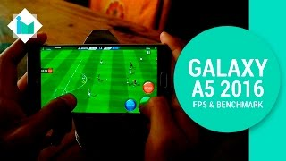 Samsung Galaxy A5 2016 - FPS & Benchmark
