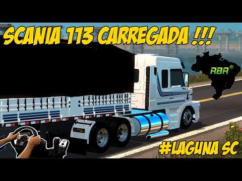 SCANIA 113 CARREGADA -  PASSANDO POR LAGUNA SC - VOLANTE G27!!!
