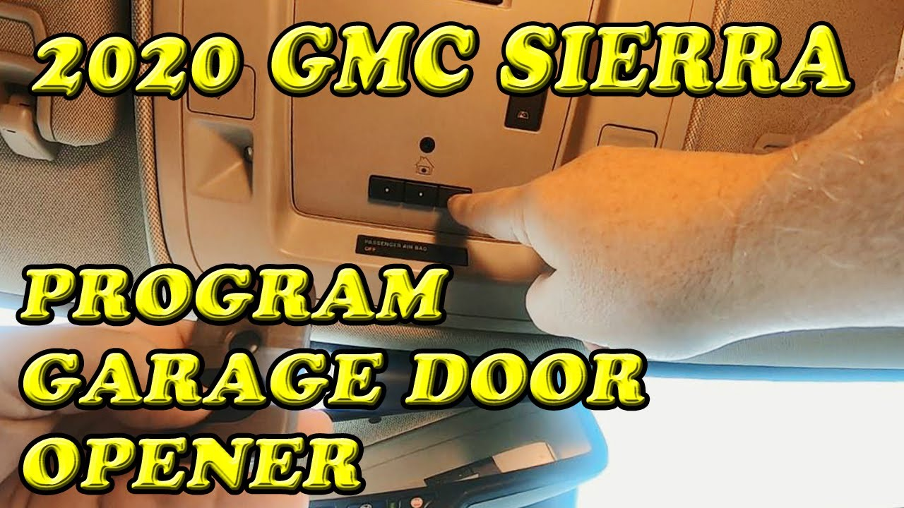 2020 Gmc Sierra Programming Garage Door Opener Youtube
