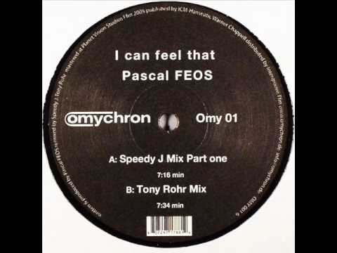 Download Pascal FEOS - I Can Feel That (Speedy J Mix Part One)