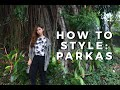How To Style: Parkas | Andrea Ferma
