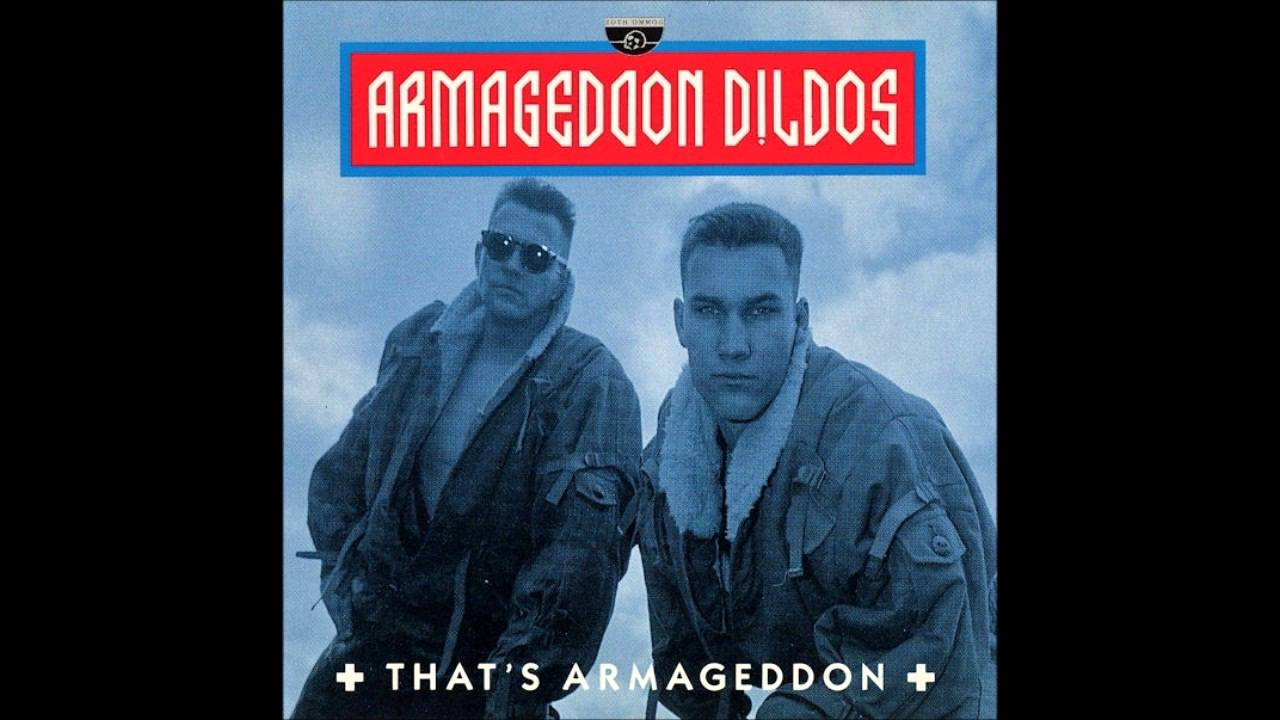 Dildos life armageddon like this