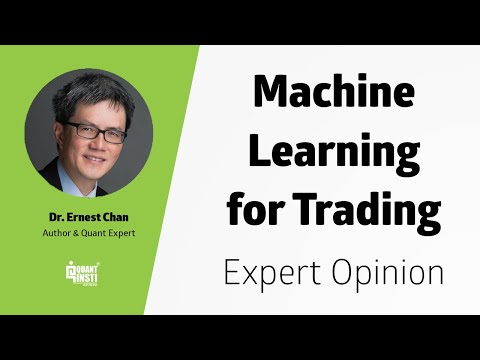 Machine Learning In Trading Q&A By Dr  Ernest P  Chan