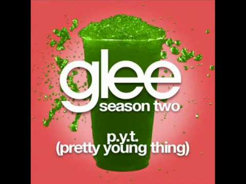 Glee   P Y T Pretty Young Thing - Glee Cast Sing Pretty Young Thing Full Song