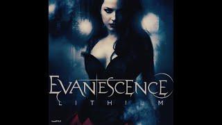 Evanescence - Lithium - 1 hour