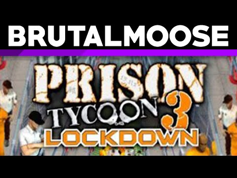 Prison Tycoon 3 - Brutalmoose