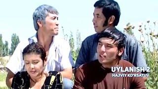 Uylanish 2 (hajviy ko
