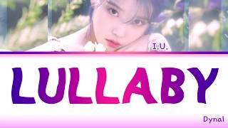 Download lagu IU (아이유) - Lullaby (자장가) (Color Coded Lyrics Eng/Rom/Han/가사)