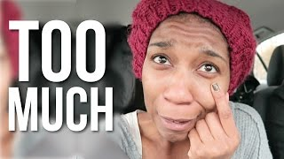 TOO MUCH of a Good Thing!! January 4, 2015 | Naptural85 Vlog