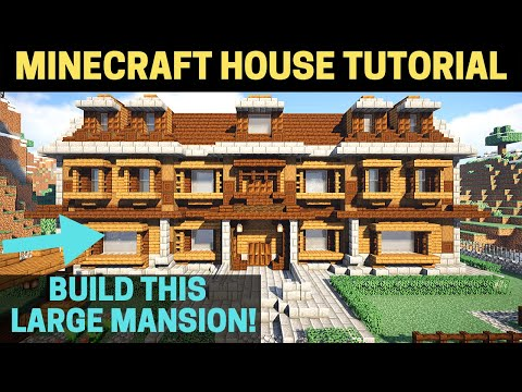 How To Build A Large Minecraft Wooden MANSION Tutorial!