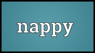 Nappy Meaning
