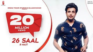 26 SAAL | R Nait | New Latest Punjabi Song 2019 | Gully Danda | ST Studio | Ditto Music