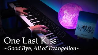 Download One Last Kiss - Evangelion: 3.0 + 1.0 Theme Song [Piano] / Hikaru Utada
