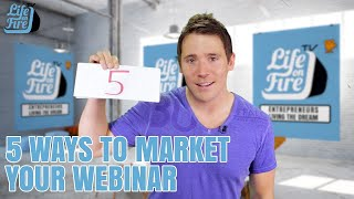 5 Ways To Market A Webinar