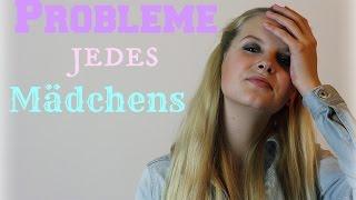 PROBLEME JEDES MÄDCHENS | Thumbnail