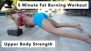 5 Minute Fat Burning Workout #74 - Upper Body Strength
