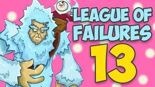 League of Failures #13