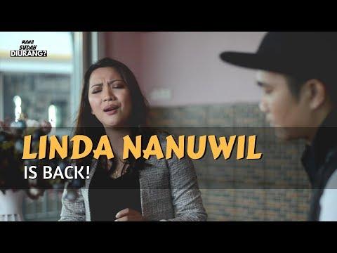 Linda Nanuwil Sudah Kembali? | MANA SUDAH DIURANG EP.8 | LINDA NANUWIL