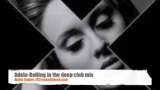 Adele Rolling in the deep club mix.
