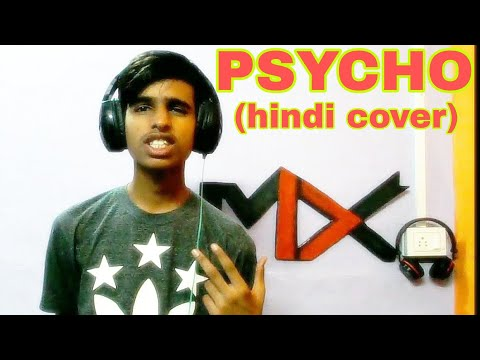 Post Malone - Psycho (hindi cover) By M XTREME ft. Ty dolla $ign