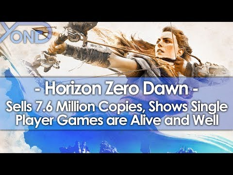 Horizon Zero Dawn Sells 7.6 Million Copies, Shows Single Player Games are Alive and Well