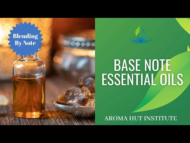 Base Note Essential Oils | Make Perfume