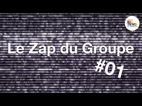 Le Zap du Groupe ! #01