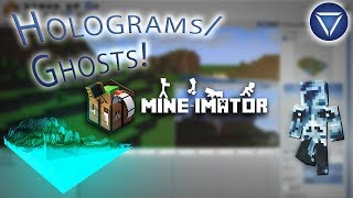 HOW TO MAKE GHOSTS AND HOLOGRAMS!! ~ A Mine-Imator Tutorial!