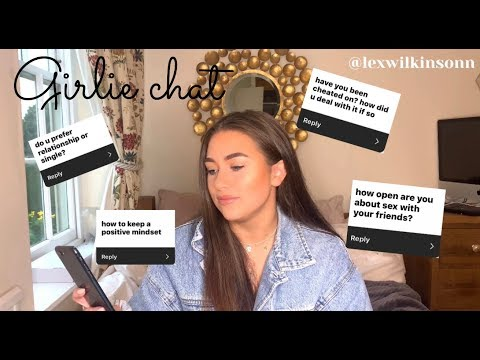 Girlie Chat | Advice + Q&a
